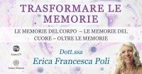 """Serata """"Trasformare le memorie: oltre le memorie"""" con Erica F. Poli – Giovedì 20 maggio 2021"""