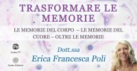 """Serata """"Trasformare le memorie: le memorie del cuore"""" con Erica F. Poli – Giovedì 6 maggio 2021"""