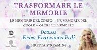 """Diretta streaming """"Trasformare le memorie: le memorie del corpo"""" con Erica F. Poli – Giovedì 22 aprile 2021"""