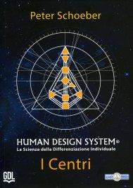 Human Design System - I Centri