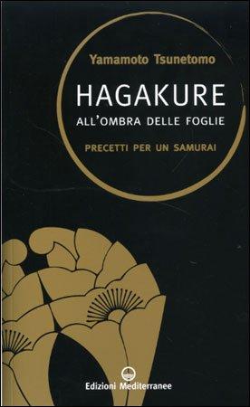 Hagakure - All'Ombra delle Foglie