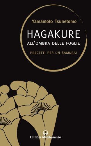 Hagakure - All'Ombra delle Foglie (eBook)
