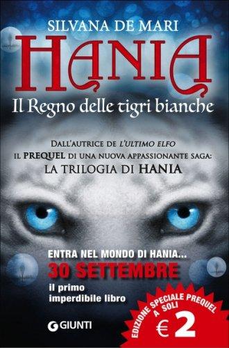 Hania. Il Regno delle Tigri Bianche