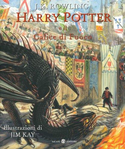 Harry Potter e il Calice di Fuoco - Illustrato a Colori
