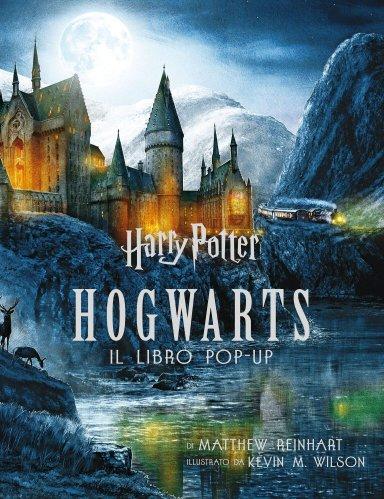 Harry Potter - Hogwarts - Il Libro Pop-Up