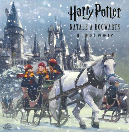 Harry Potter Natale a Hogwarts - Il Libro Pop-Up