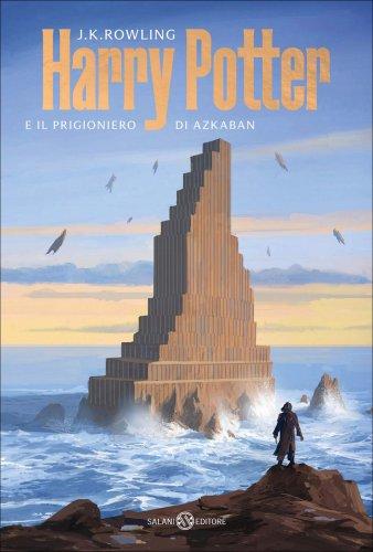 Harry Potter e il Prigioniero di Azkaban - Vol. III
