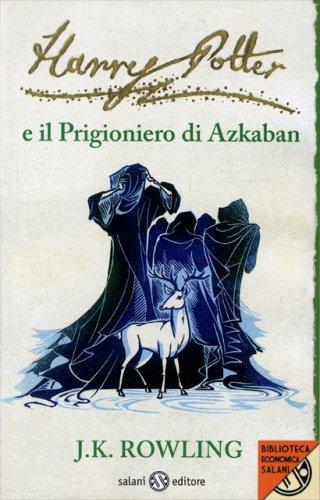 Harry Potter e il Prigioniero di Azkaban - Volume 3