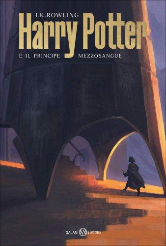 Harry Potter e il Principe Mezzosangue - Vol. VI