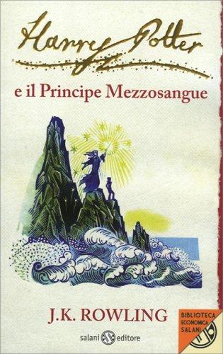 Harry Potter e il Principe Mezzosangue - Volume 6