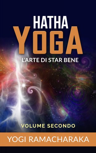 Hatha Yoga - Volume Secondo (eBook)