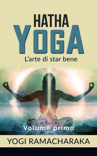 Hatha Yoga - Volume Primo (eBook)
