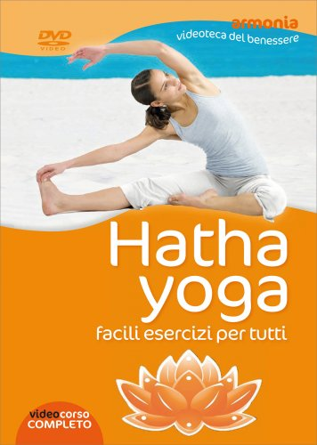 Hatha Yoga - Videocorso in DVD