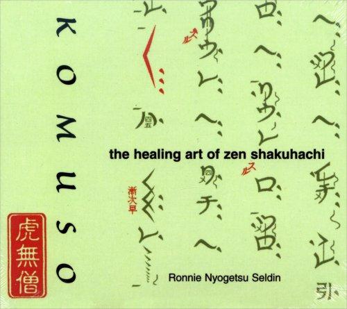 Komuso – The Healing Art of Zen Shakuhachi