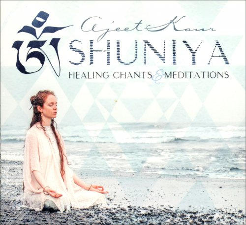 Shuniya - Healing Chants & Meditations