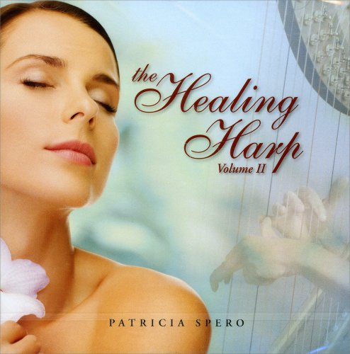 The Healing Harp - Volume 2