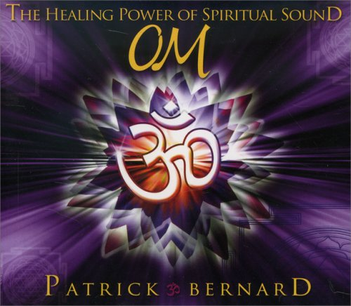Om the Healing Power of Spiritual Sound