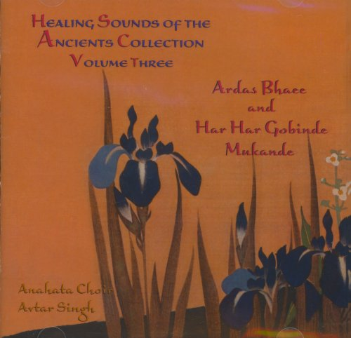 Healing Sounds of the Ancients Collection Volume Three
