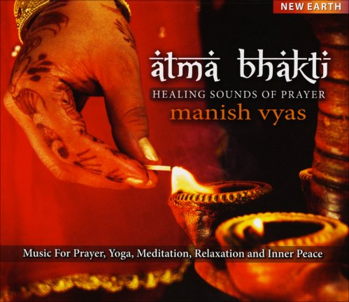 Atma Bhakti - Healing Sound of Prayer