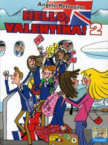 Hello, Valentina 2