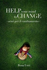 Help Your Mind to Change (eBook)