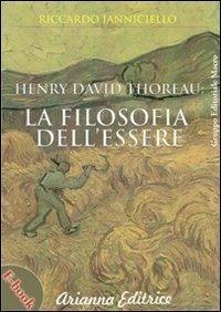 Henry David Thoreau la Filosofia dell'Essere (eBook)
