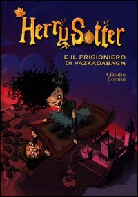 Herry Sotter e il Prigioniero di Vazkadabagn