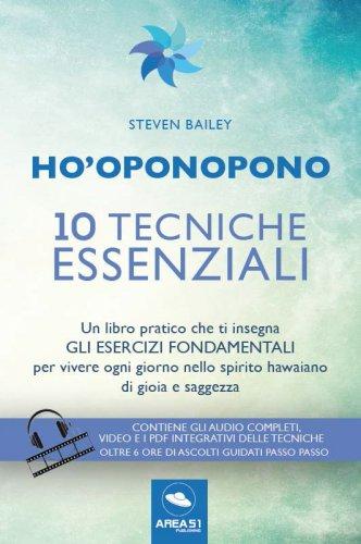Ho'Oponopono - 10 Tecniche Essenziali