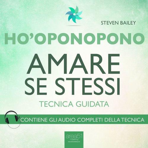 Ho'Oponopono - Amare se stessi (AudioLibro Mp3)