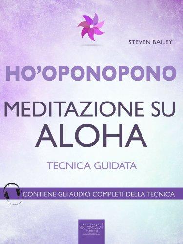Ho'Oponopono - Meditazione su Aloha (eBook)
