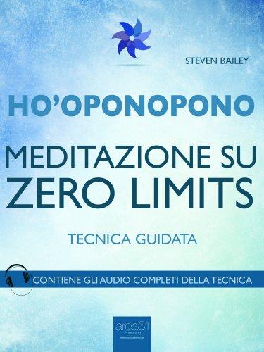Ho'Oponopono - Meditazione su Zero Limits (eBook)
