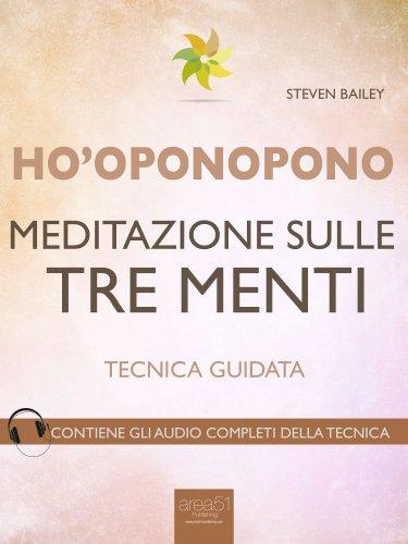 Ho'Oponopono - Meditazione sulle Tre Menti (eBook)