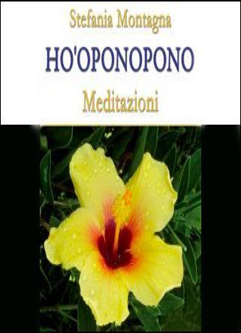 Ho'Oponopono - Meditazioni (Videocorso Digitale)