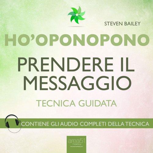Ho'Oponopono - Prendere il Messaggio (AudioLibro Mp3)