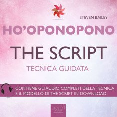 Ho'Oponopono - The Script (AudioLibro Mp3)