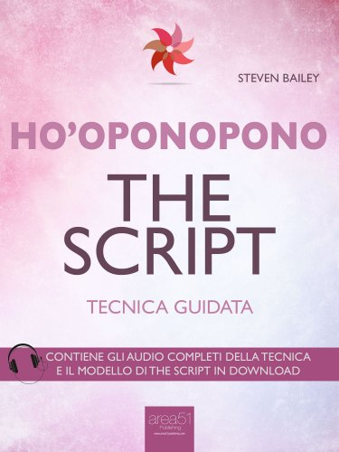 Ho'Oponopono - The Script (eBook)