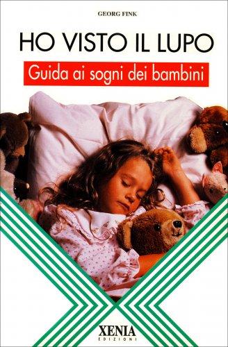 Ho Visto il Lupo - Guida ai Sogni dei Bambini