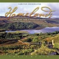 Homelands - Celtic Music made of Dreams and Longing
