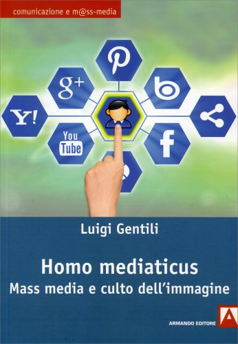 Homo Mediaticus