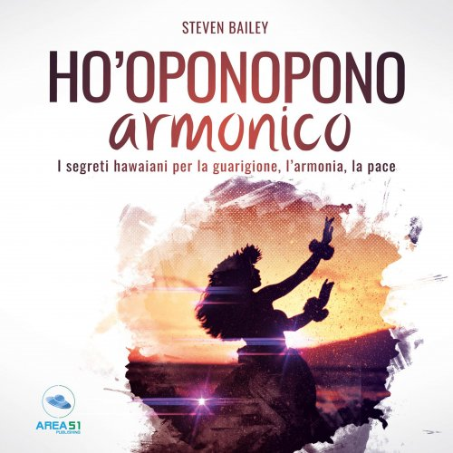 Ho'Oponopono Armonico (Audiolibro Mp3)