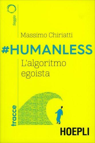 #Humanless, l'Algoritmo Egoista