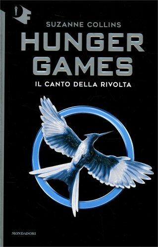 Hunger Games - Vol.3: Il Canto della Rivolta