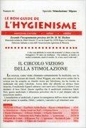 La Bon Guide de l'Hygienisme - Speciale: Stimolazione, Riposo