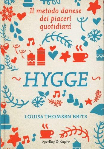 Hygge - Il Metodo Danese dei Piaceri Quotidiani