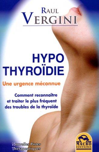 Hypothyroidie - Une Urgence Méconnue