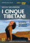 I Cinque Tibetani - Videocorso in DVD Silvia Salvarani