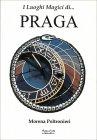 I Luoghi Magici di... Praga