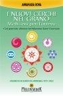 I Nuovi Cerchi nel Grano - Medicina per l'Anima (eBook)