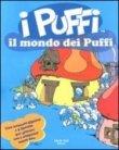 I Puffi - Il Mondo dei Puffi