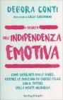 I Segreti dell'Indipendenza Emotiva